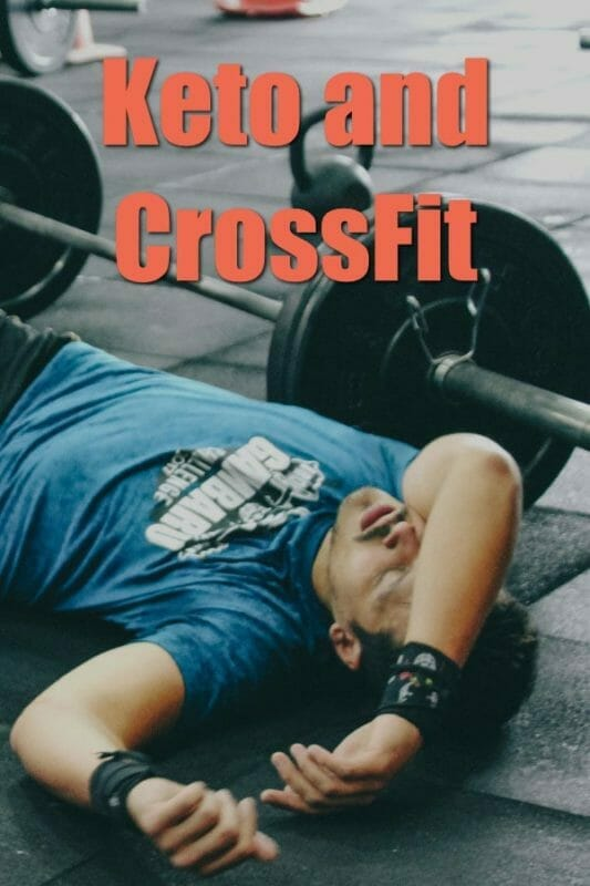 CrossFit and Keto diet. Are intense WODs possible while following the ketogenic diet