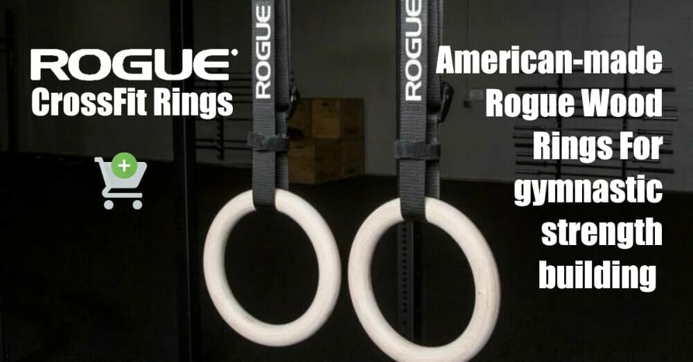 Rogue Fitness Buy The Best Crossfit Rings