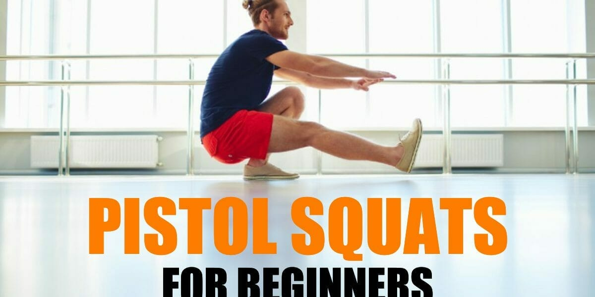 pistol squats for beginners