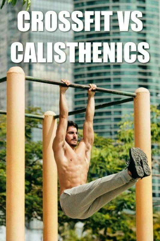 Crossfit vs Calisthenics