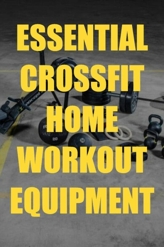 Essential CrossFit Home Workout Equipment Guide