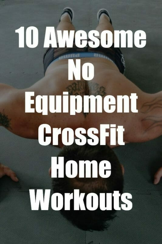 Crossfit Home Workouts With No Equipment