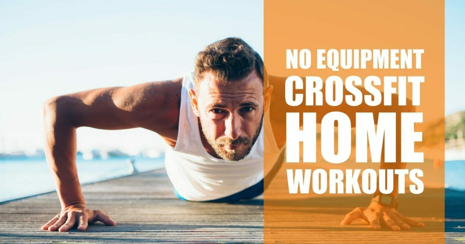 no equipment crossfit home workouts