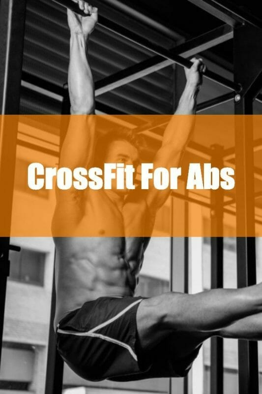Crossfit For Abs - exercises & core vs ripped abs.