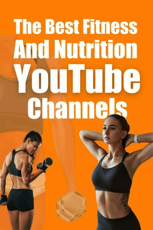 The Best Fitness And Nutrition Youtube Channels