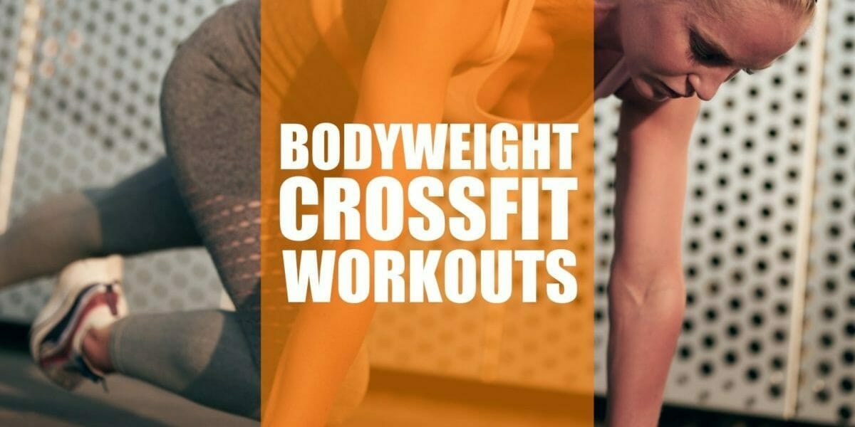 bodyweight crossfit workouts sm