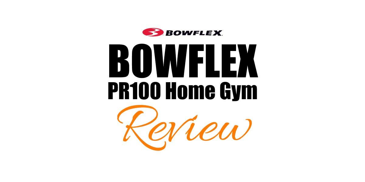 bowflex pr 1000 home gym equipment review