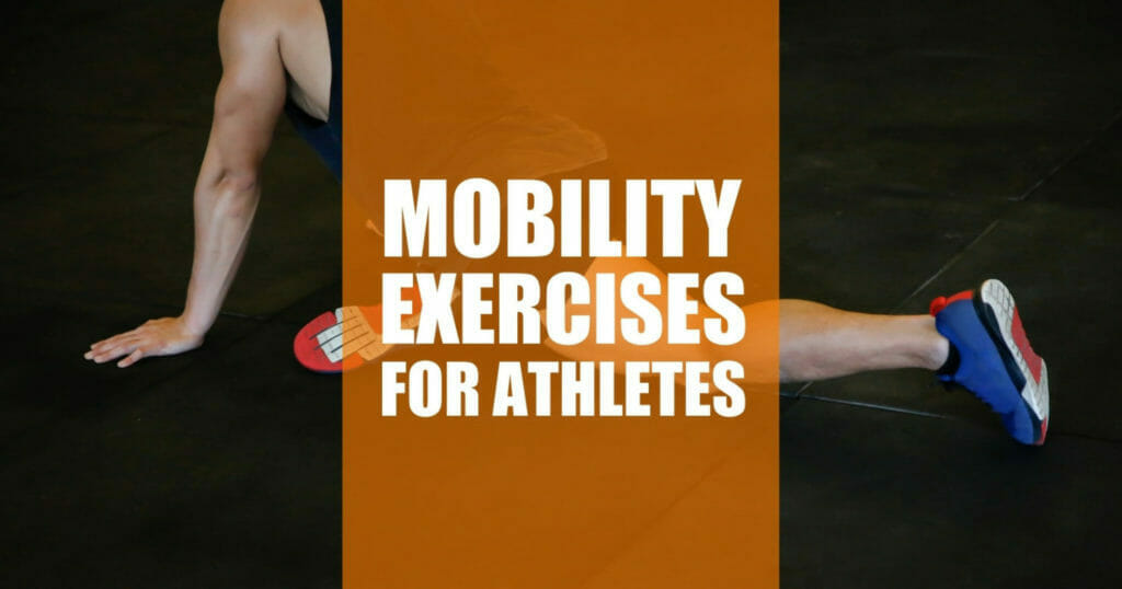 best mobility exercises for athletes